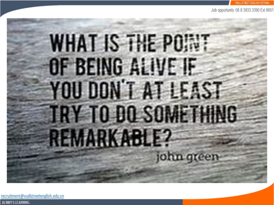 Job opportunity - Wall Street English - John Green - Being alive