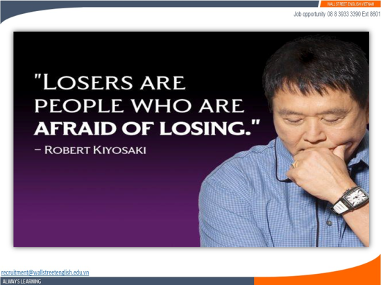 Job opportunity - Wall Street English - Robert Kiyosaki - Be Brave